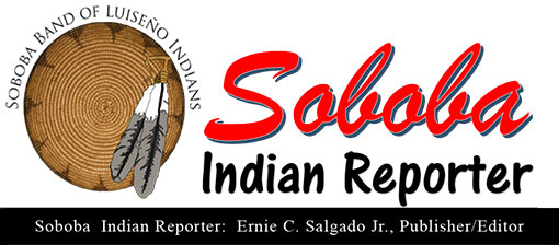 TRIBAL NEWS BEAT IN CALIFORNIA, Soboba Indian Reporter